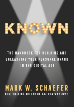 Known, By: Mark Schaefer