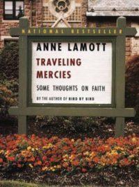 Traveling Mercies, By: Anne Lamott