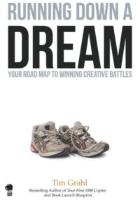 Running Down A Dream, By: Tim Grahl