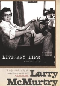 Literary Life, By: Larry McMurtry