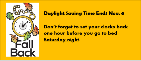 Daylight Savings Time ends November 6