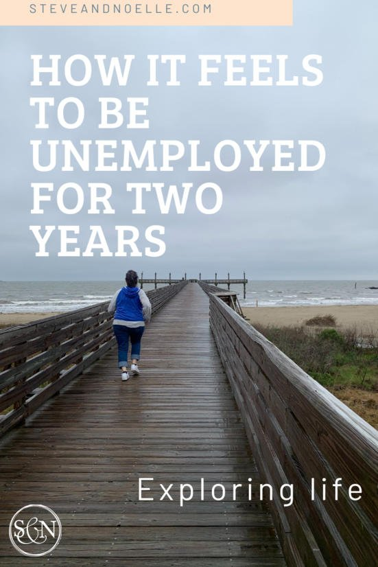 how it feels to be unemployed for two years