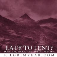 Late To Lent?