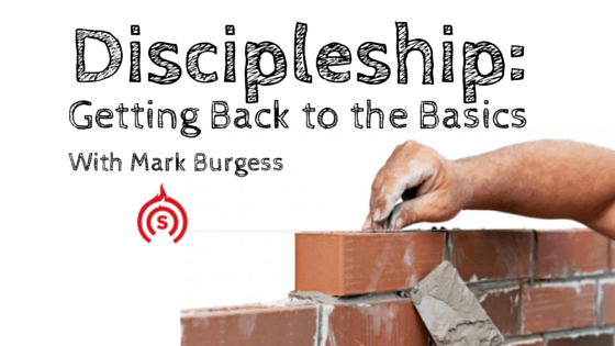 Discipleship - Getting Back to the Basics