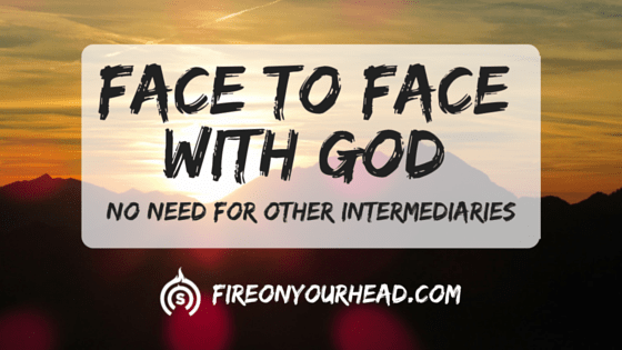 Face to FaceWith God