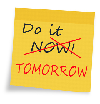 Procrastination - do it now or tomorrow sticky note