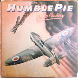 On To Victory - Humble Pie