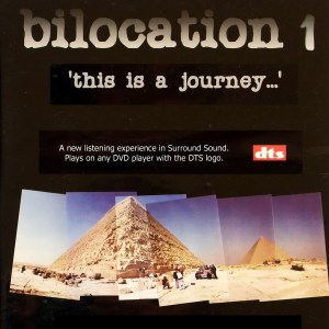 Bilocation 1: Sound Montage 5.1 Surround Sound Disc