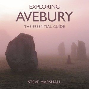Exploring Avebury: The Essential Guide