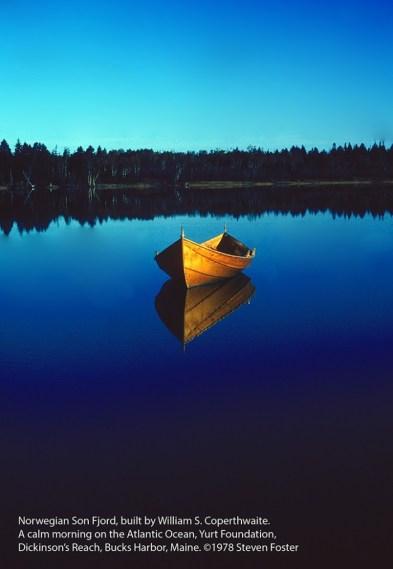 Norwegian Son Fjord, built by William S. Coperthwaite. A calm morning on the Atlantic Ocean, Yurt Foundation, Dickinson's Reach, Bucks Harbor, Maine. ©1978 Steven Foster.