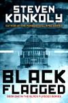 1142 Steven Konkoly ebook Black Flagged_2