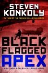 1144 Steven Konkoly ebook Black Flagged_APEX_5