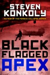 1401 Steven Konkoly ebook Black Flagged_APEX_2015