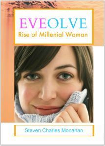 Eveolve Rise of Millenial Woman