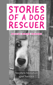 Stories of a Dog Rescuer