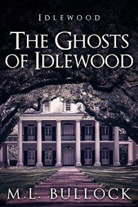 [The Ghosts of Idlewood Cover]