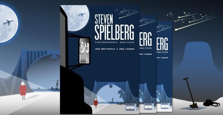 Steven Spielberg - Tiefenscharfe Analysen Buch