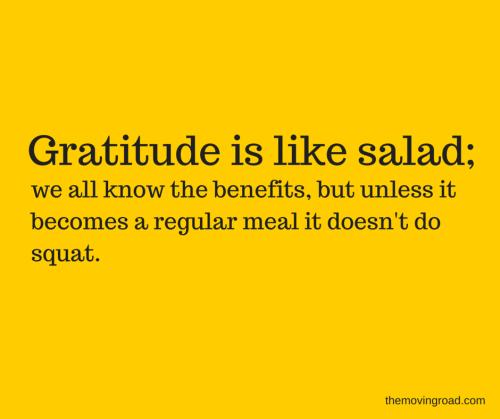 Gratitude is like salad; we will