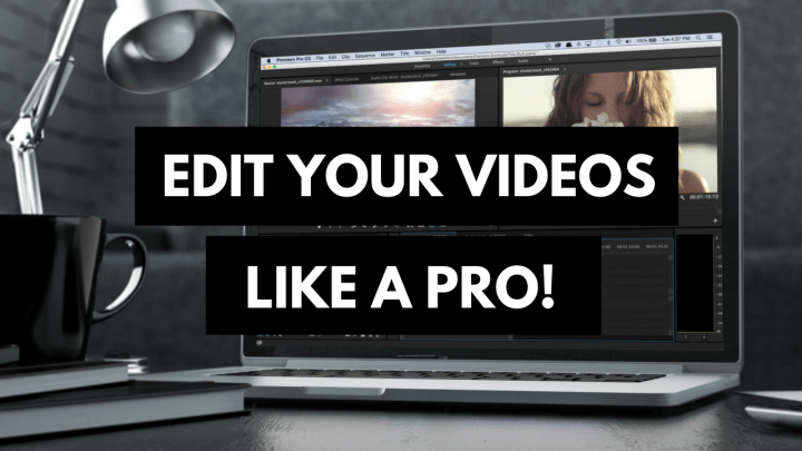how to edit youtube videos like a pro by a pro