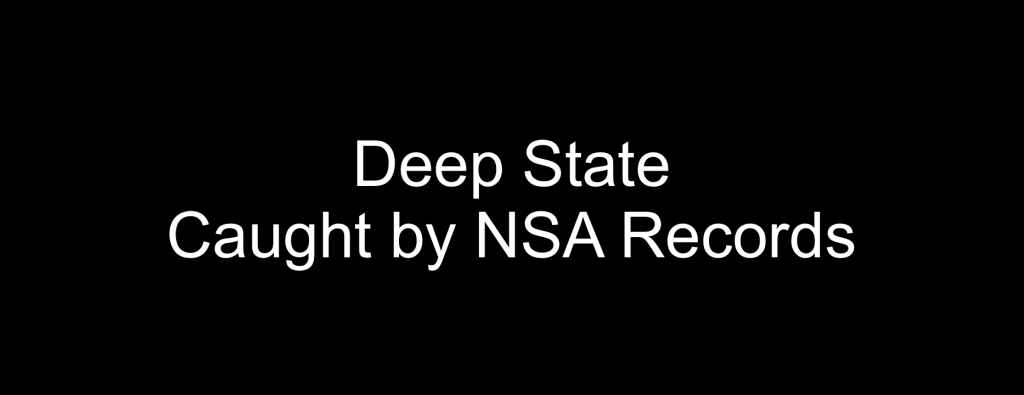 Deep State caught by NSA