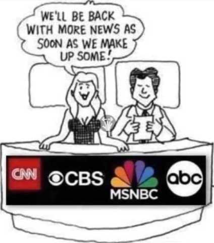 lying news media. MSM works for the deep state and the lying government.