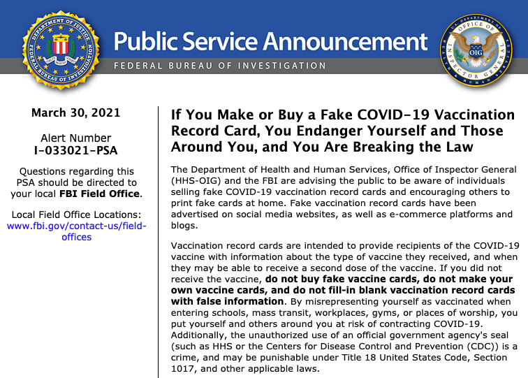 Fake Covid Vaccine cards for sale. The Federal Bureau of Investigations has issued a stern warning that a piece of paper with the Centers for Disease Control (CDC) logo could bepotentiallyillegal. In an ominous warning to American citizens, the FBI claimed that punishments could be given to those trying to skirt around biden's unconstitutional drugging and masking mandates.
