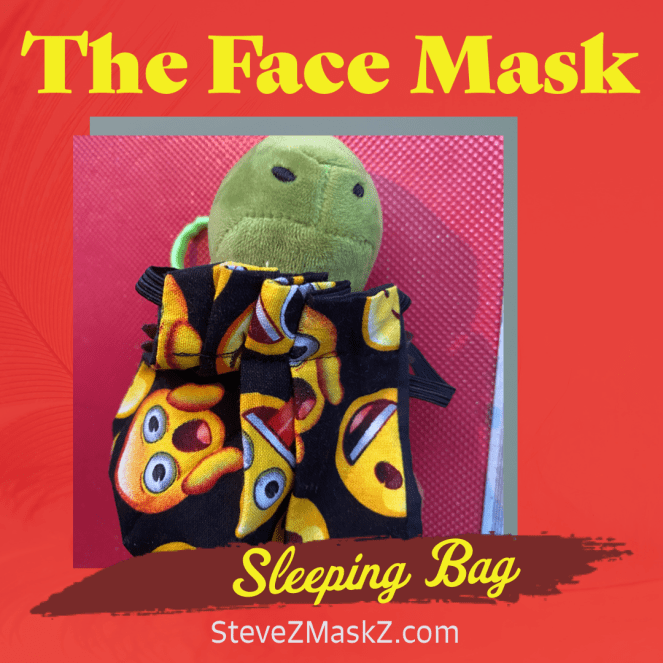 The Face Mask Sleeping Bag - It's Van again! I am ready for my next adventure this time it is another resting adventure. This time I am using the face mask as a sleeping bag!