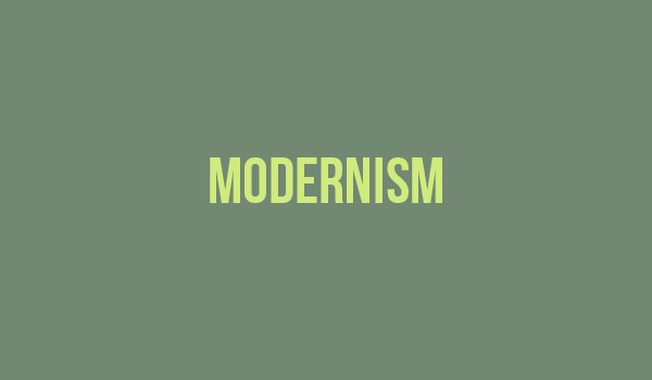Modernists Are Tricky. That's Kind of The Point.
