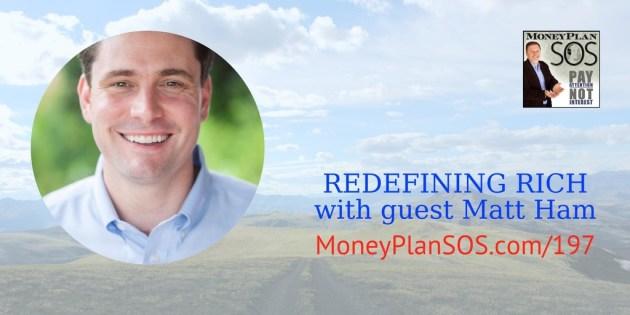 Redefining Rich with Matt Ham