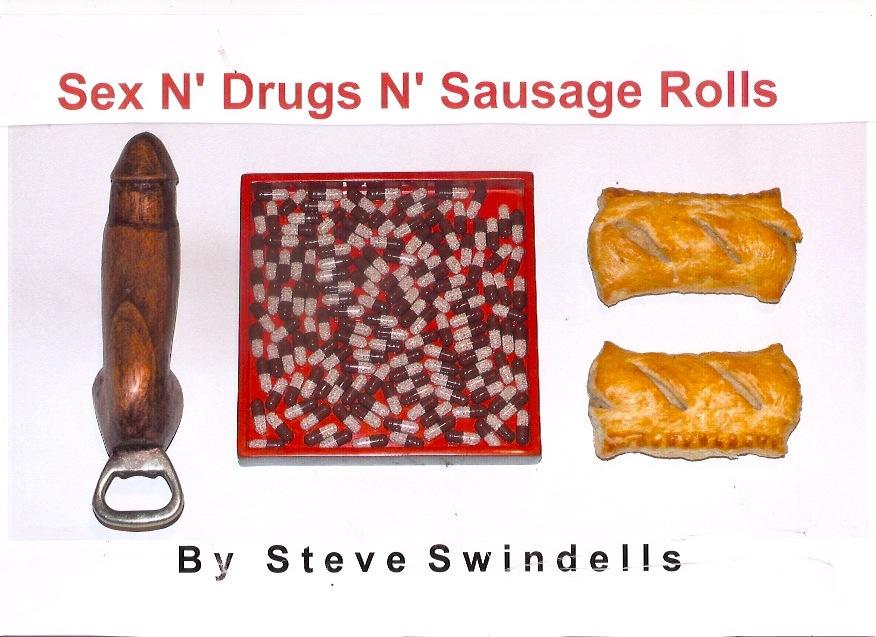 'Sex N' Drugs N' Sausage Rolls'.  Title Page.