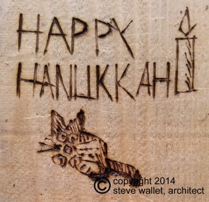 steve wallet architect wood burn hanukkah cat 2014-12-22