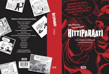 """Cover and lay-out design for """"Hittiparaati"""" by Ville Hänninen and Harri Römpötti. Published by LIKE kustannus 2014."""