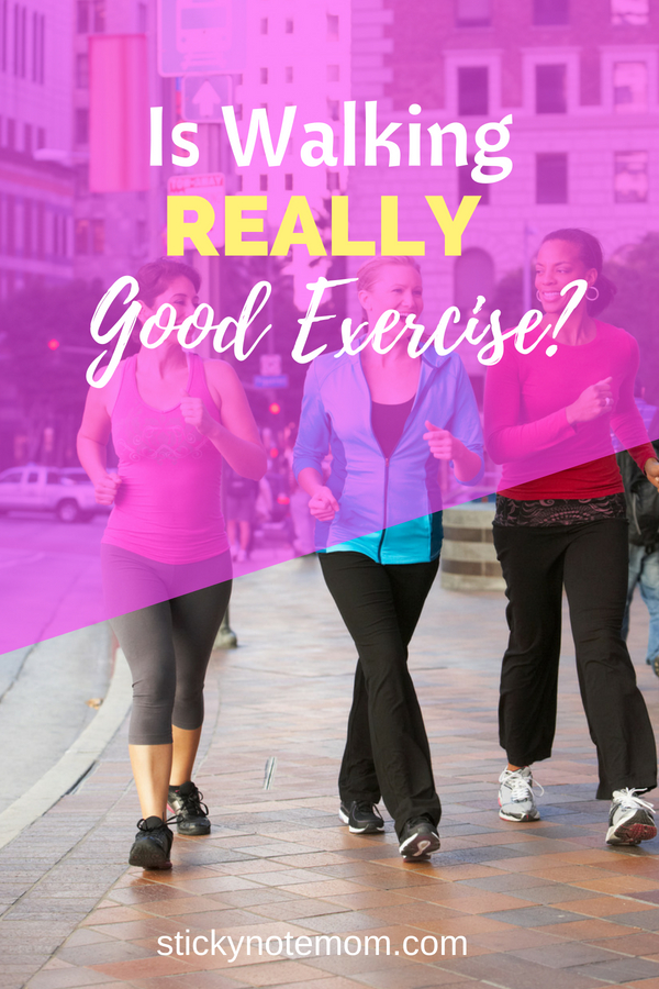 Yes! Walking for exercise is really good for you! Clear your mind while exercising and walking.