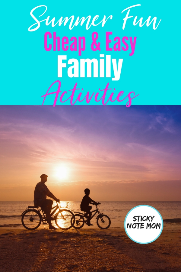 Summer fun is what every family hopes for. This quick list was our go-to for cheap summer activities. Easy and Cheap summer activities for family fun. #familyfun #summer #familyactivities