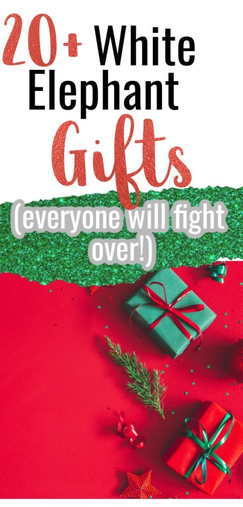 image of gifts wrapped in red and green with text that says 20+ White Elephant Gifts (Everyone will fight over)