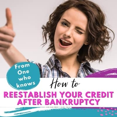 Women giving thumbs up and winking with words written over it that say how to reestablish your credit after bankruptcy