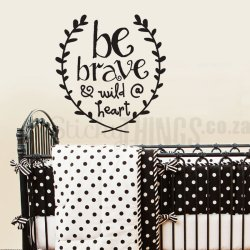 Be Brave Garland Decal