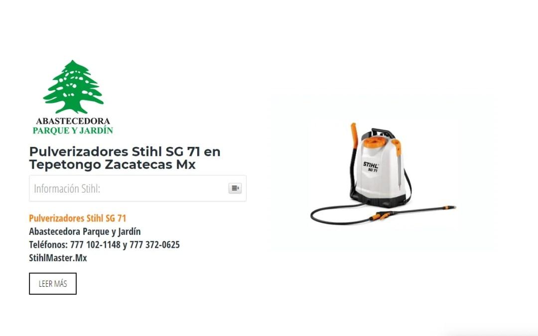 Pulverizadores Stihl SG 71 en Tepetongo Zacatecas Mx