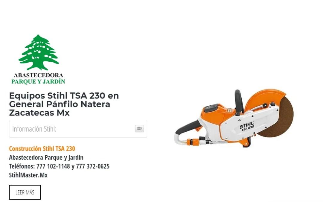 Equipos Stihl TSA 230 en General Pánfilo Natera Zacatecas Mx