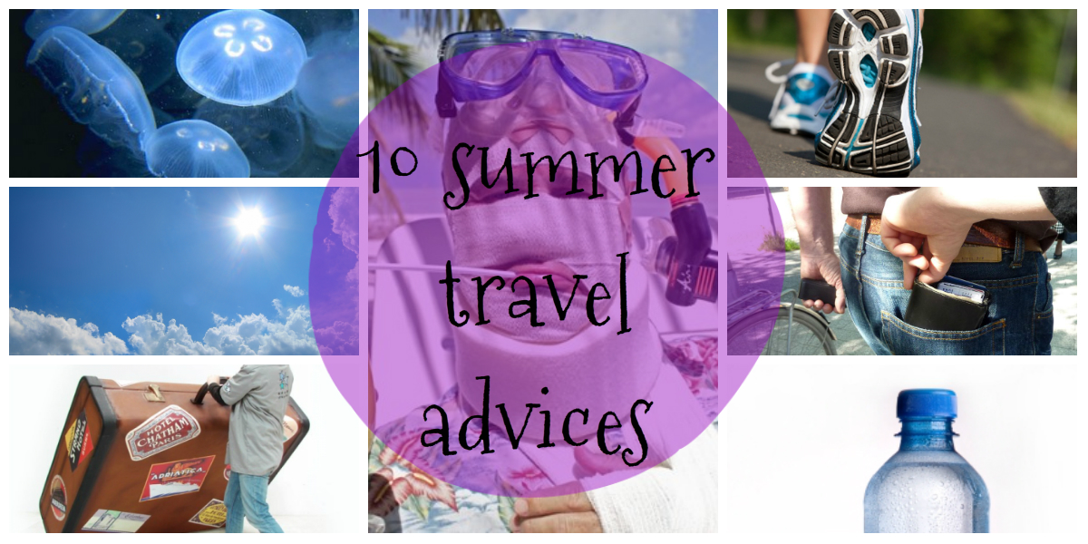 10 summer travel advices