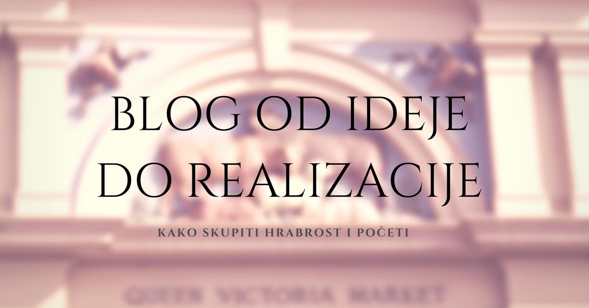 blog od ideje do realizacije