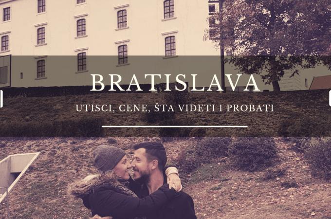 Bratislava utisci, saveti, cene, šta videti, šta probati