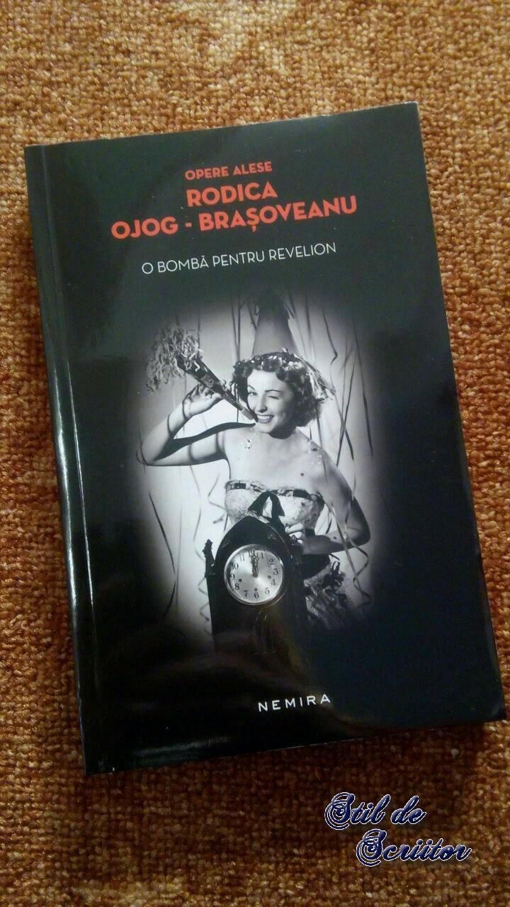 O bombă pentru Revelion – Rodica Ojog-Brașoveanu