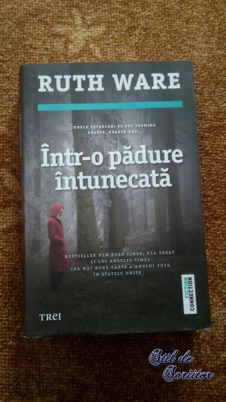 Într-o pădure întunecată – Ruth Ware
