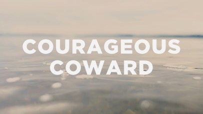 courageous_coward