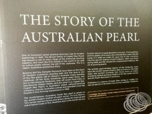 Part of the Cygnet Bay Pearls feature wall about pearling history