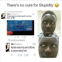 Stupidity Disease Is Incurable