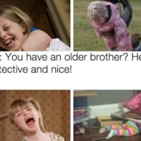 15 Jokes That Only Girls Who Grew Up With Brothers Will Understand
