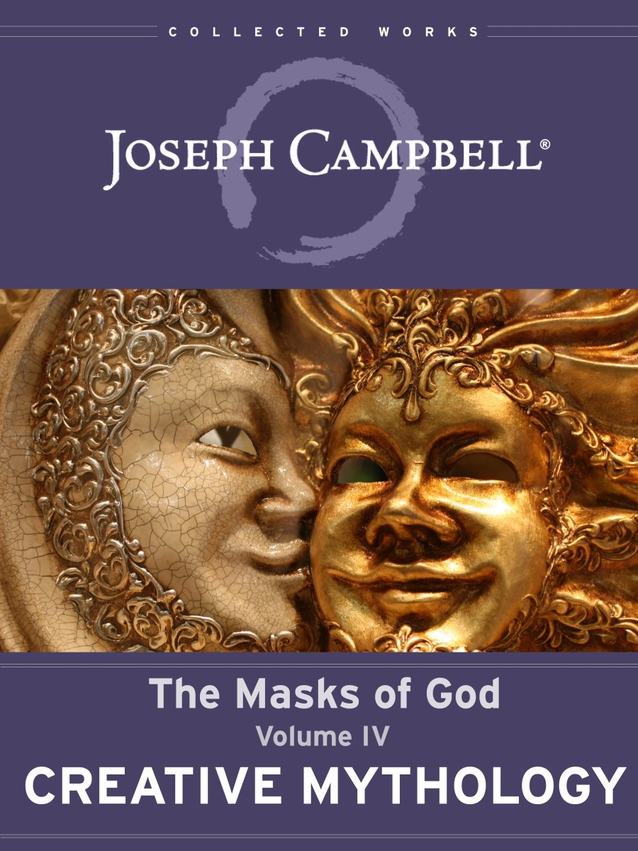 Masks of God: Creative Mythology