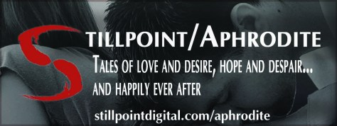 Stillpoint/Aphrodite - Tales of love and desire, hope and despair... and happily ever after